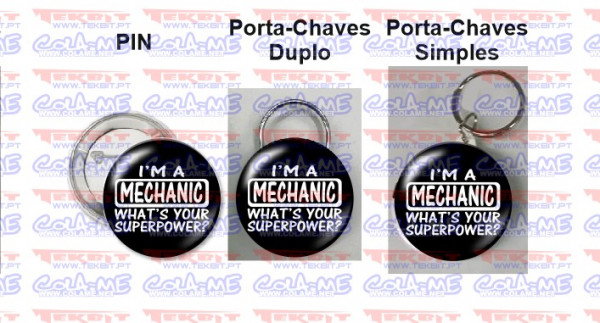 Imagens Pin / Porta Chaves - I' m a Mechanic what's your Superpower?