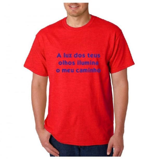 Imagens T-shirt  - A luz dos teus olhos ilumina o meu caminho