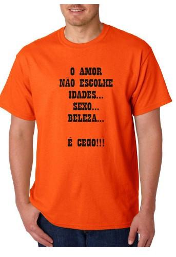 Imagens T-shirt  - O Amor Não Escolhe Idades, Sexo, Beleza... É Cego
