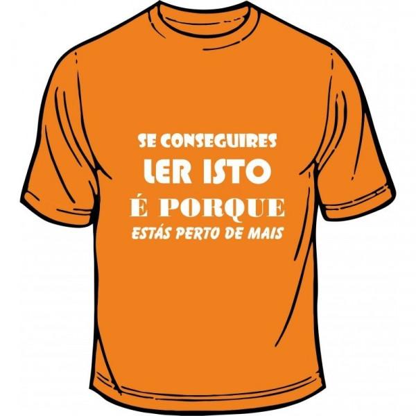 Imagens T-shirt - Se Conseguires Ler Isto é Porque Estás Perto De mais