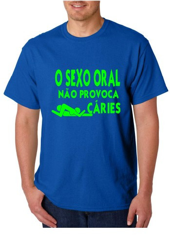 Imagens T-shirt  - SEXO ORAL não Provoca Caries