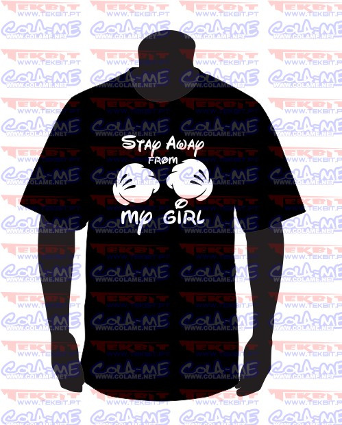 Imagens T-shirt - Stay Away from My Girl