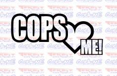 Autocolante - Cops love Me