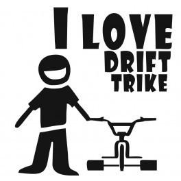 Autocolante - I Love Drift Trike