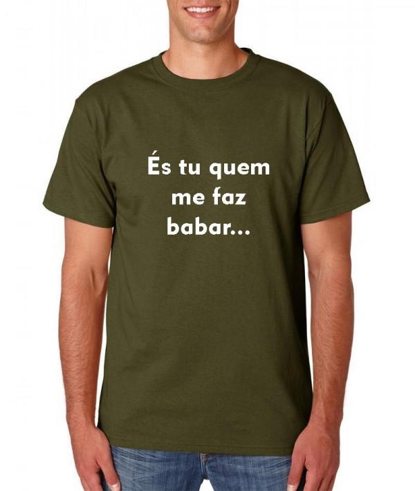Imagens T-shirt  - És tu que me fazes babar