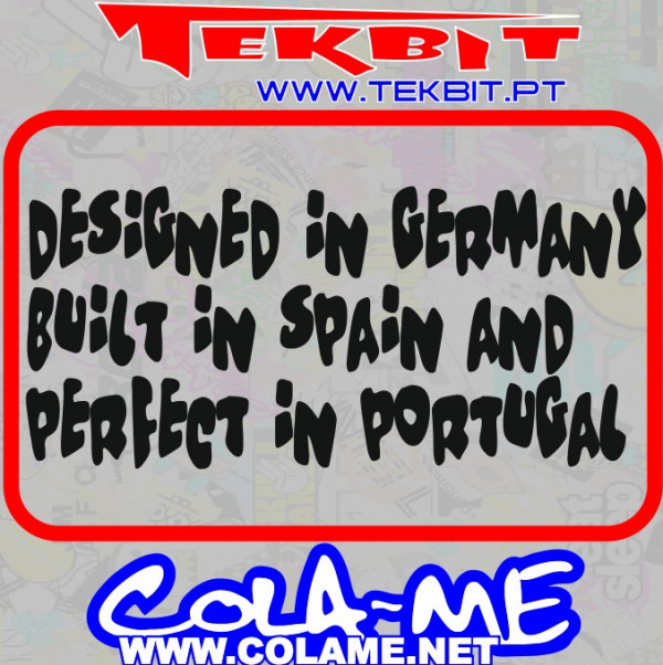Autocolante - Design in Germany Built in Spain and Perfect in Portugal - SEAT