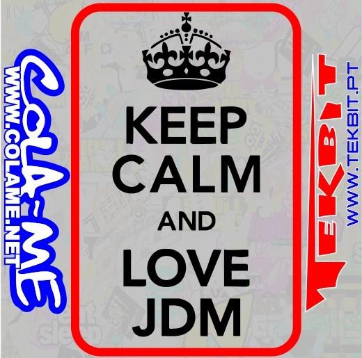 Autocolante - KEEP CALM and Love JDM