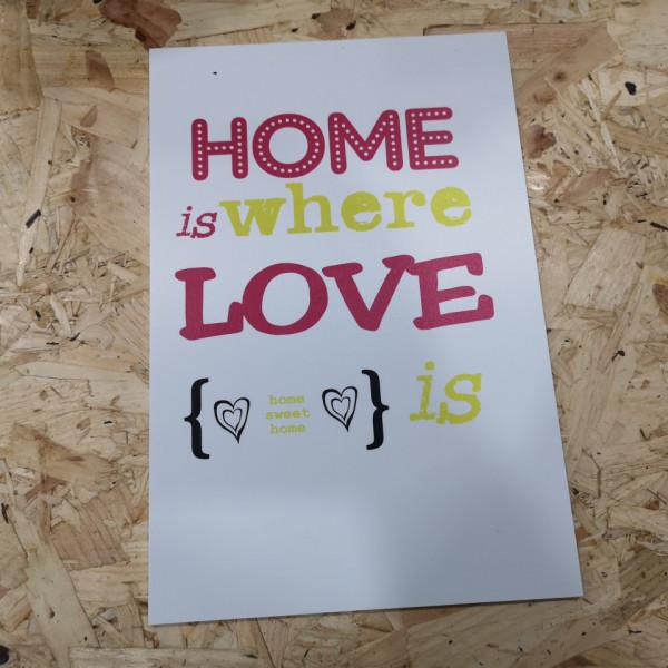 Placa Decorativa em PVC -Home ir where love is