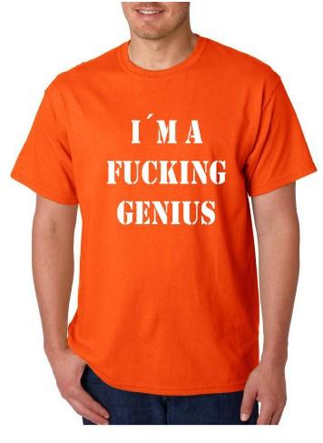 Imagens T-shirt  - I'm Fucking Genius