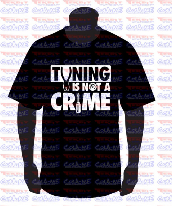 Imagens T-shirt - Tuning is Not a Crime