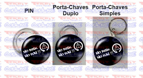 Pin / Porta Chaves - No Risk, No Fun