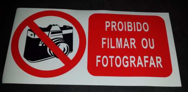 Proibido filmar ou fotografar