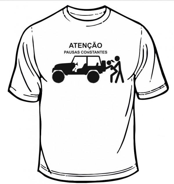 Imagens T-shirt  com Atenção, pausas constantes