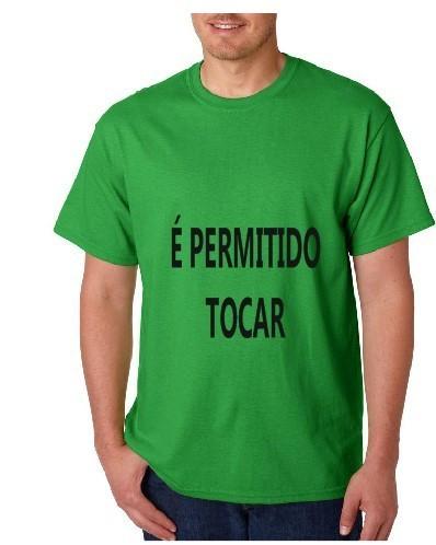 Imagens T-shirt  - É Permitido Tocar