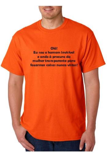 Imagens T-shirt  -Eu sou o Homem Invisible e Procuro  a Mulher Transparente, para fazermos Coisas Nunca Antes Vistas