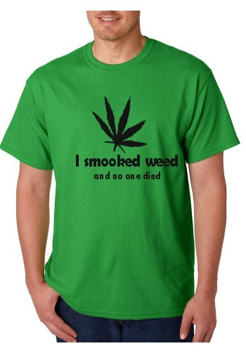 Imagens T-shirt  - I Smoked Weed and No One Die