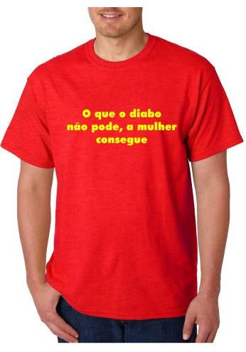 Imagens T-shirt  - O que o diabo não pode, a mulher consegue