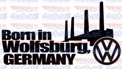 Autocolante - born in wolfsburg germany