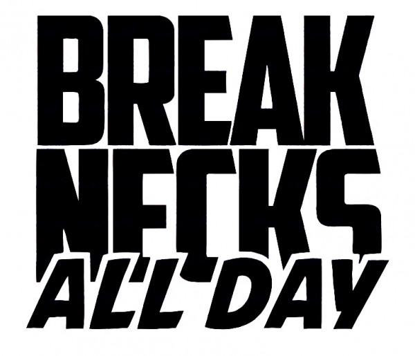 Imagens Autocolante - Breacks Necks All Day