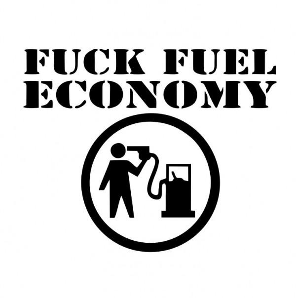 Autocolante com Fuck Fuel Economy