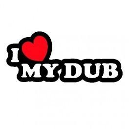 Autocolante - I Love My DUB