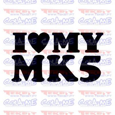 Autocolante - I love My MK5