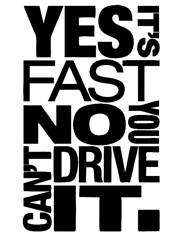 Imagens Autocolante - Yes it's fast no you can't drive it.