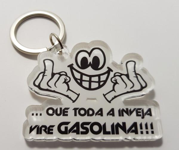 Porta chaves em acrílico - que toda a Inveja vire Gasolina