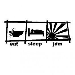 Autocolante -  Eat Sleep Jdm