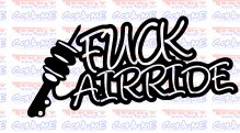 Autocolante - Fuck Air Ride