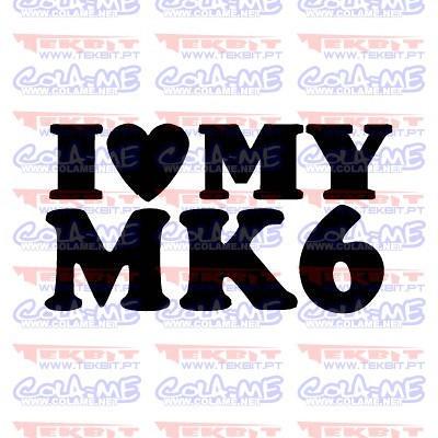 Autocolante - I love My MK6