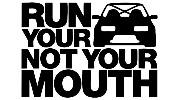 Imagens Autocolante - Run you not your mouth
