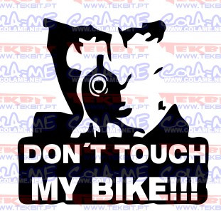 Autocolante - Don´t touch my bike