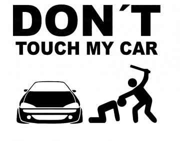 Autocolante - Don´t Touch My Tigra