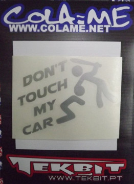 Autocolante - Dont touch my car