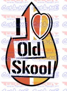Autocolante Impresso - I love old Skool
