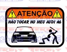 Autocolante Impresso - Não tocar no meu Audi A6 C7