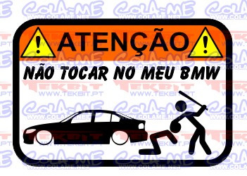 Autocolante Impresso - Não tocar no meu BMW E90