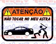 Autocolante Impresso - Não tocar no meu Opel Astra H Cabrio