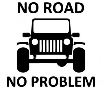 Autocolante - No Road No Problem