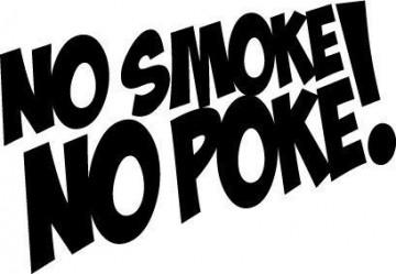 Autocolante - No smoke, no poke!