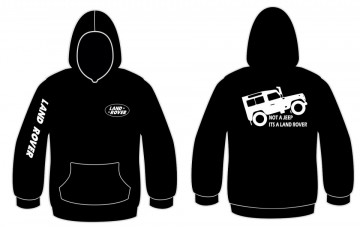 Sweatshirt com capuz com Not a jeep, Its a land rover