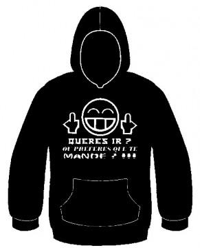 Sweatshirt com capuz - Queres ir ou preferes que te mande?