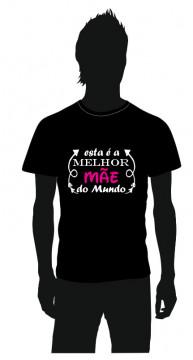 T-shirt para Esta é a melhor Mãe do Mundo