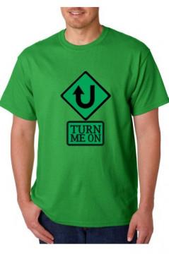 T-shirt  - Turn me On