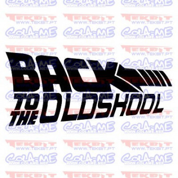 Autocolante - Back To The OldSkool