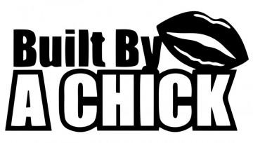 Autocolante com Built by A Chick