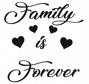 Autocolante com Family is Forever