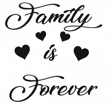 Autocolante com Family is Forever