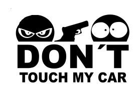 Autocolante - Don´t Touch my car - ELE